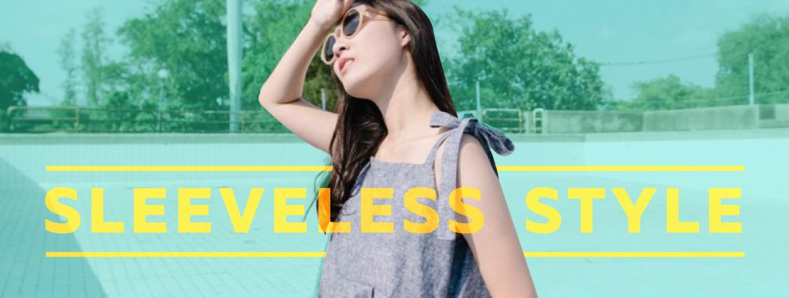 Sleeveless style